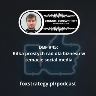 DBF #45: Kilka prostych rad dla biznesu w temacie social media [MARKETING]