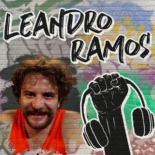 Leandro Ramos na Quebrada - #25 - Parte 2