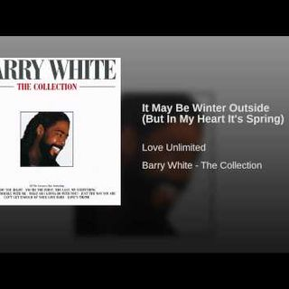 Love Unlimited - It May Be Winter Outside