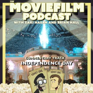 The MovieFilm Commentary Track: Independence Day