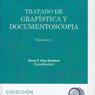 Entrevista con Oscar Díaz autor del Tratado de Grafistica y Documentoscopia (Coordinador y autor principal) Parte I