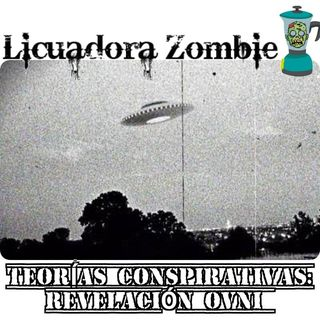Teorias Cospirativas: Revelación OVNI
