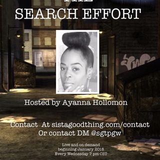 THE SEARCH EFFORT: HOSTED BY AYANNA HOLLOMON