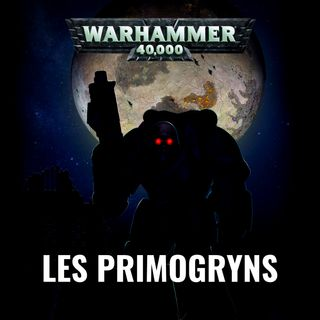Les Primogryns