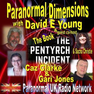 Paranormal Dimensions - Caz Clarke and Gari Jones - The Pentyrch Incident