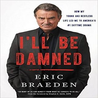 Eric Braeden I'll Be Damned