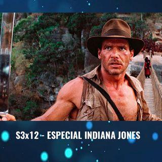 TdP S3x12 - Especial Indiana Jones