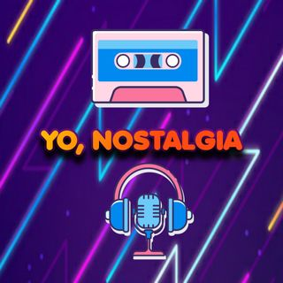"My New Web Show and Podcast, ""Yo, Nostalgia"" Debuts March 10th!"