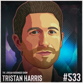 533: Tristan Harris   Reclaiming Our Future with Humane Technology