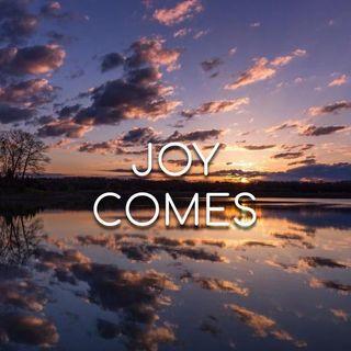 Joy Comes! - Morning Manna #2993