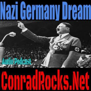 Dream of Nazi Germany -  Prophetic?
