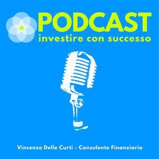 Ep. 1 - Investire con successo: La pianificazione finanziaria.