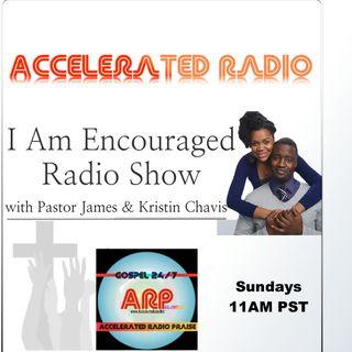 I Am Encouraged 3-25-18