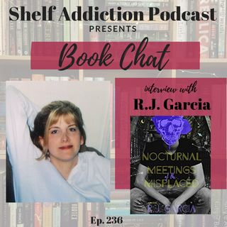 236: Interview with Author R.J. Garcia | Book Chat