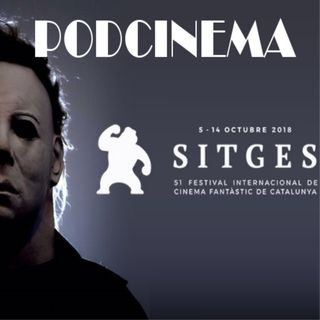 Podcinema ep.252 SITGES 2018