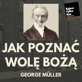 [01] Jak poznać wolę Bożą - George Muller