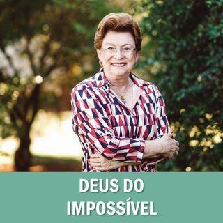 Deus do Impossível // Pra. Suely Bezerra