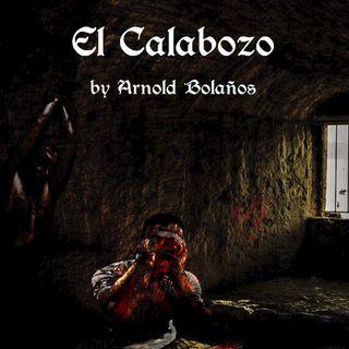 El Calabozo by Arnold Bolaños