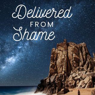 Delivered From Shame