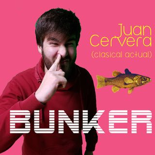 Búnker/017 - Con Juan Cervera