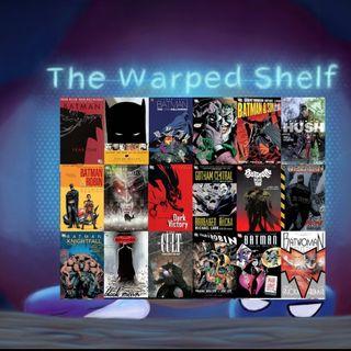 The Warped Shelf - How to Get Into Comics: Batman
