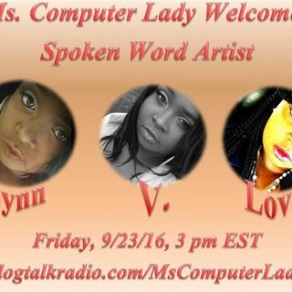 Ms. Computer Lady Interviews Spoken Word Artist Lynn V. Love