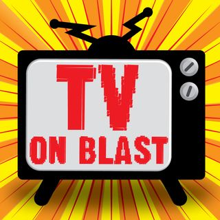 TV on blast