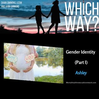 Gender Identity Series (Part I) - Ashley