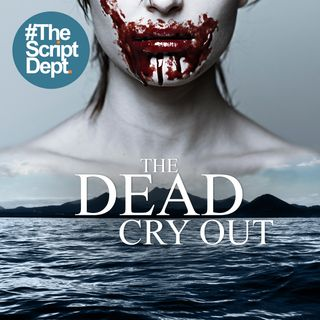 Part 1 | The Dead Cry Out