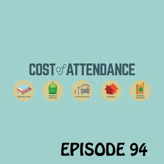 YCBK 94: Cost of Attendance and Why It's Important