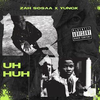 ZahSosaa UH HUH ft Yung K