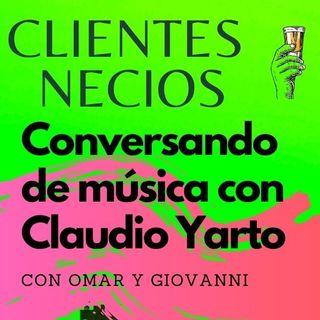 CLAUDIO YARTO, un paseo por los 90's desde CALÓ hasta DJ YOO | Entrevista con Clientes Necios