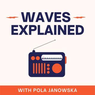Waves Explained