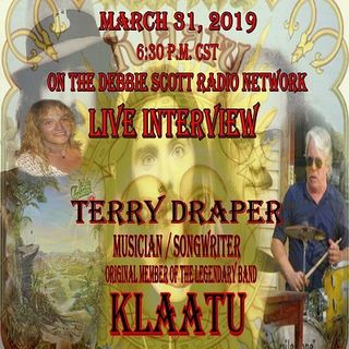 Klaatu's Terry Draper Interview by Dynamite Debbie Scott !!  3-31-19