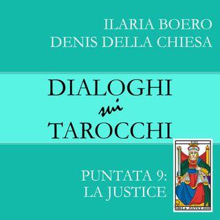 Dialoghi sulla Giustizia, la nona carta dei Tarocchi di Marsiglia