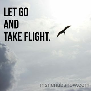 024 - Let Go And Take Flight