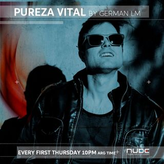 Pureza Vital #002 By German LM  - Octubre 2019[Nube Music Radio]