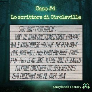 Caso #4: Lo scrittore di Circleville