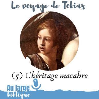 #162 Le voyage de Tobias (5) Tobias et l'héritage macabre