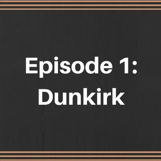 The Mov.ie Podcast! Episode 1: Dunkirk