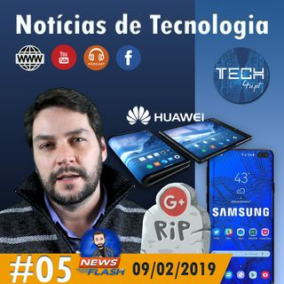 Huawei Flex, Samsung Galaxy S10, Google Plus - Noticias de tecnologia #05