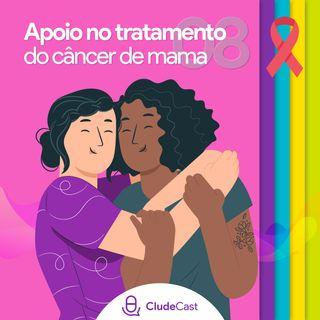 #08 - Apoio e Acolhimento no Tratamento do Câncer de Mama