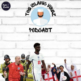 """EP#11: Wot's hapnin Muslims? It's NOT coming """"home""""!!!"""