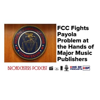 FCC Fights Payola Problem at the Hands of Major Music Publishers BP012420-106