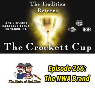 B&S Episode 266: The NWA Brand