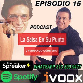"""EPISODIO 15-Héctor Lavoe """"doña Monse"""""""