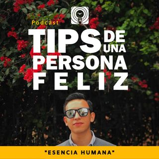 07. Esencia Humana | Orlando Muñoz y Martha Paola González.