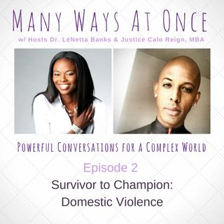 Survivor to Champion - Domestic Violence