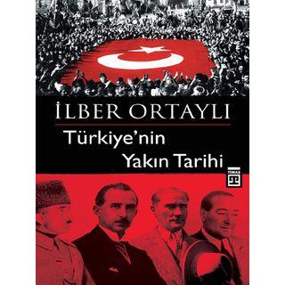 İlber Ortaylı - Türkiye'nin Yakın Tarihi