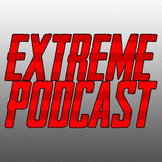 The Extreme Podcast
